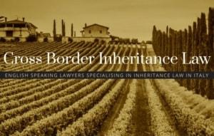 Cross border inheritance in Italy